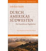Durch die Wüste Kaliforniens Edition Erdmann GmbH Thienemann Verlag