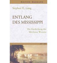 Reiselektüre Entlang des Mississippi Edition Erdmann GmbH Thienemann Verlag