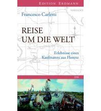 Reiselektüre Reise um die Welt 1594 Edition Erdmann GmbH Thienemann Verlag