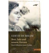 Reiselektüre Brot, Salz und unsere Herzen Edition Erdmann GmbH Thienemann Verlag