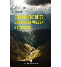 Reiselektüre Gefährliche Reise durch den wilden Kaukasus Edition Erdmann GmbH Thienemann Verlag