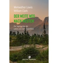 Reiselektüre Der weite Weg nach Westen Edition Erdmann GmbH Thienemann Verlag