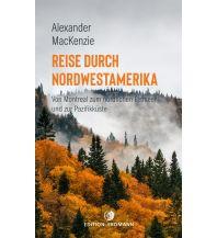 Reiselektüre Reise durch Nordwestamerika Edition Erdmann GmbH Thienemann Verlag
