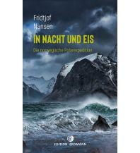 Törnberichte und Erzählungen In Nacht und Eis Edition Erdmann GmbH Thienemann Verlag