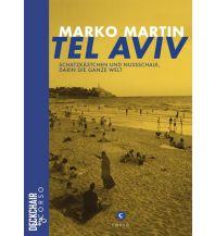 Tel Aviv: Schatzkästchen und Nussschale, darin die ganze Welt Corso Verlag