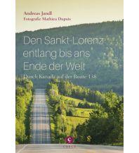 Den Sankt-Lorenz entlang bis ans Ende der Welt Corso Verlag