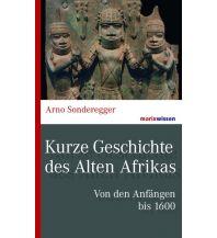 Reiseführer Kurze Geschichte des Alten Afrikas Marixverlag GmbH