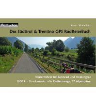 Radführer Das Südtirol & Trentino GPS RadReiseBuch Books on Demand