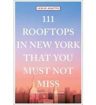 Reiseführer 111 Rooftops in New York That You Must Not Miss Emons Verlag