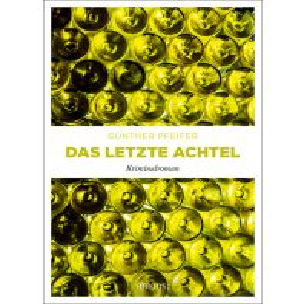 Reiselektüre Das letzte Achtel Emons Verlag