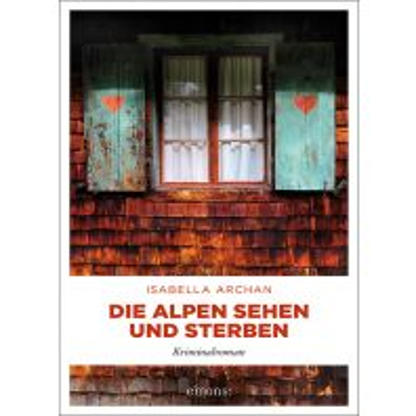 Reiselektüre Die Alpen sehen und sterben Emons Verlag