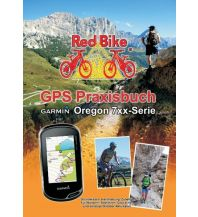 GPS Praxisbuch Garmin Oregon 7xx-Serie Books on Demand