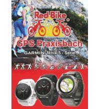 Smartwatches GPS Praxisbuch Garmin fenix 5 -Serie Books on Demand