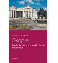 Reiseführer Schneider Thomas - Skopje. Entdecke die mazedonische Hauptstadt Books on Demand