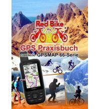 Outdoor und Marine GPS Praxisbuch - Garmin GPSMap 66 Serie Red Bike