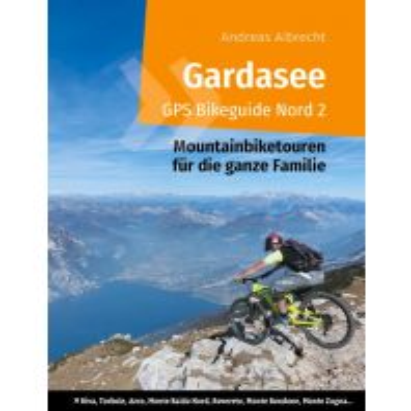Mountainbike-Touren - Mountainbikekarten Gardasee GPS Bikeguide Nord, Band 2 Books on Demand