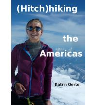 Hitchhiking the Americas Books on Demand