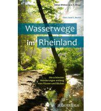 Wanderführer Wasserwege im Rheinland Bachem Verlag