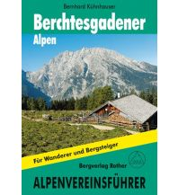 Wanderführer Rother Alpenvereinsführer Berchtesgadener Alpen Bergverlag Rother
