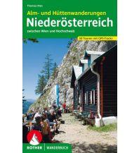 Wanderführer Alm- und Hüttenwanderungen Niederösterreich Bergverlag Rother