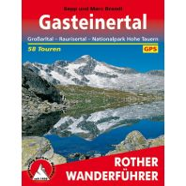 Wanderführer Rother Wanderführer Gasteinertal Bergverlag Rother