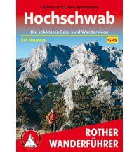 Wanderführer Rother Wanderführer Hochschwab Bergverlag Rother