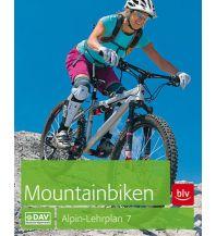 Radtechnik Alpin-Lehrplan 7: Mountainbiken Bergverlag Rother