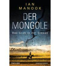 Reiselektüre Der Mongole - Das Grab in der Steppe Blanvalet