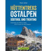 Weitwandern Hüttentreks Ostalpen – Südtirol und Trentino Bruckmann Verlag