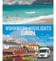 Campingführer Wohnmobil-Highlights in Europa Bruckmann Verlag