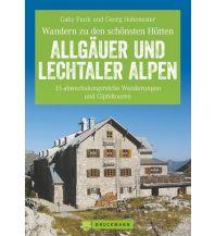 Wanderführer Hüttenwandern Allgäuer und Lechtaler Alpen Bruckmann Verlag
