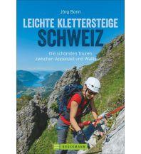 Klettersteigführer Leichte Klettersteige in der Schweiz Bruckmann Verlag