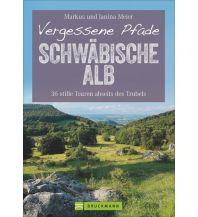 Wanderführer Vergessene Pfade Schwäbische Alb Bruckmann Verlag