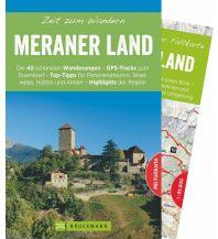 Wanderführer Zeit zum Wandern Meraner Land Bruckmann Verlag