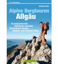 Wanderführer Alpine Bergtouren im Allgäu Bruckmann Verlag