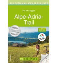 Weitwandern Bruckmanns Wanderführer Alpe-Adria-Trail Bruckmann Verlag