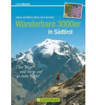 Wanderführer Wanderbare 3000er in Südtirol Bruckmann Verlag