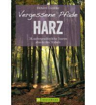 Wanderführer Vergessene Pfade im Harz Bruckmann Verlag