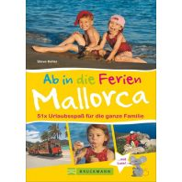 Reiseführer Ab in die Ferien – Mallorca Bruckmann Verlag