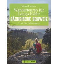 Wanderführer Kleemann Michael - Wandertouren für Langschläfer Sächsische Schweiz Bruckmann Verlag