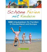 Bildbände Schöne Ferien mit Kindern Bruckmann Verlag