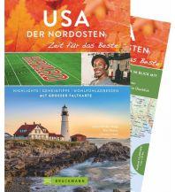 Reiseführer USA Der Nordosten – Zeit für das Beste Bruckmann Verlag
