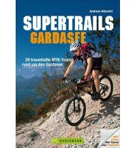 Mountainbike-Touren - Mountainbikekarten Supertrails Gardasee - Mountainbikeführer Bruckmann Verlag