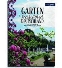 Reiseführer Gartenreiseführer Deutschland Callwey, Georg D.W., GmbH. & Co.