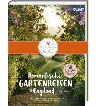 Bildbände Romantische Gartenreisen in England Callwey, Georg D.W., GmbH. & Co.