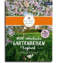 Bildbände Neue romantische Gartenreisen in England Callwey, Georg D.W., GmbH. & Co.