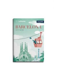 Reiseführer Lufthansa City Guide Barcelona Callwey, Georg D.W., GmbH. & Co.
