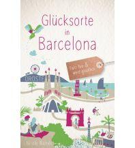Reiseführer Glücksorte in Barcelona Droste Verlag