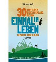 Radführer 30 Radtouren in Deutschland, die man einmal im Leben gemacht haben muss Droste Verlag