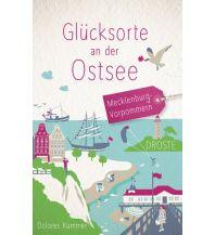 Reiseführer Glücksorte an der Ostsee Droste Verlag